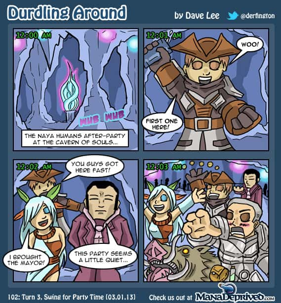 Durdling Around 102 – Turn 3, Swing For Party Time
