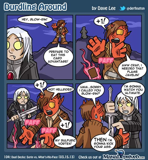 Durdling Around 104 – Duel Decks: Sorin vs. What's-His-Face