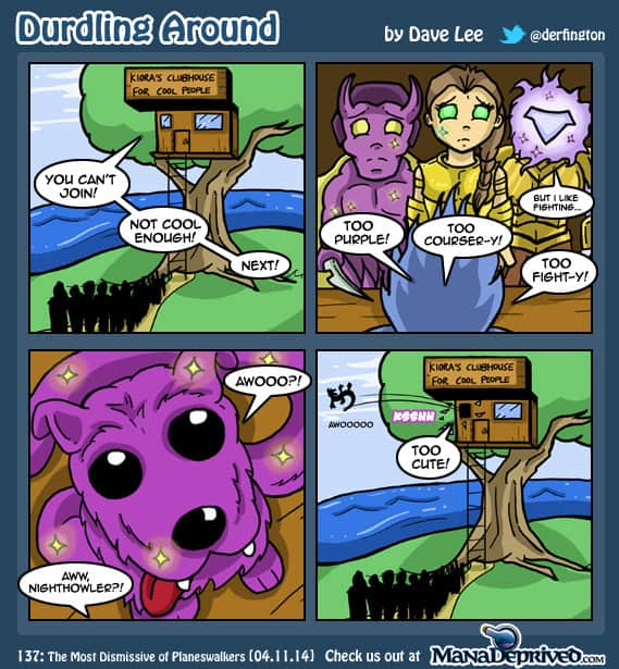 Durdling Around 137 – The Most Dismissive of Planeswalkers