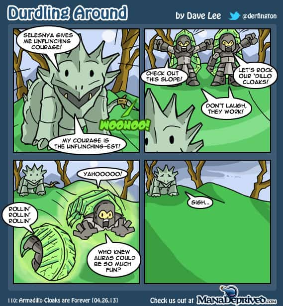 Durdling Around 110 – Armadillo Cloaks are Forever