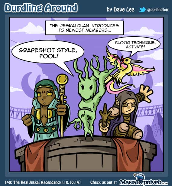 Durdling Around 149 – The Real Jeskai Ascendancy