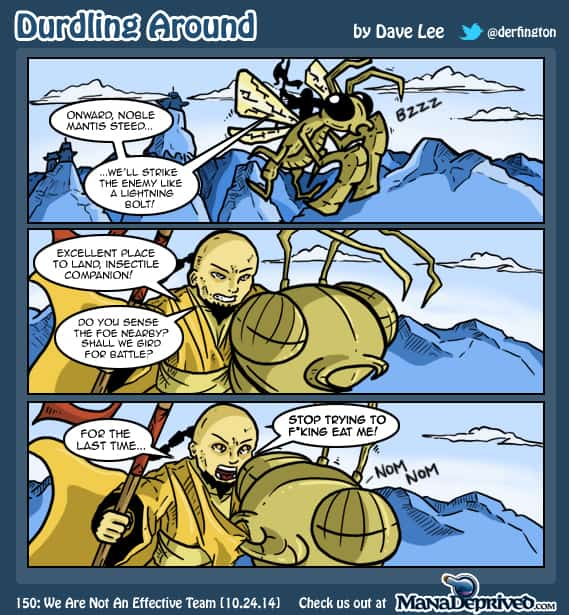 Durdling Around 150 – We Are Not An Effective Team