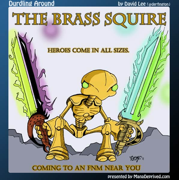 Durdling Around #3 – The Brass Squire