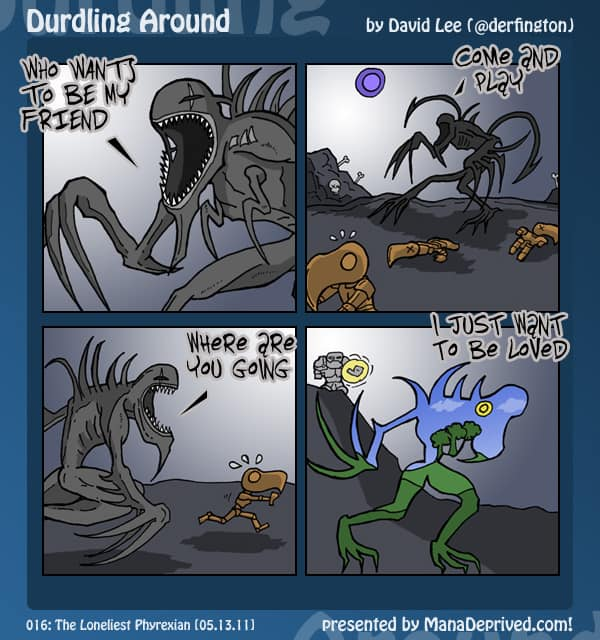 Durdling Around #16 – The Loneliest Phyrexian